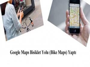 Google Maps Bisiklet Yolu Yaptı